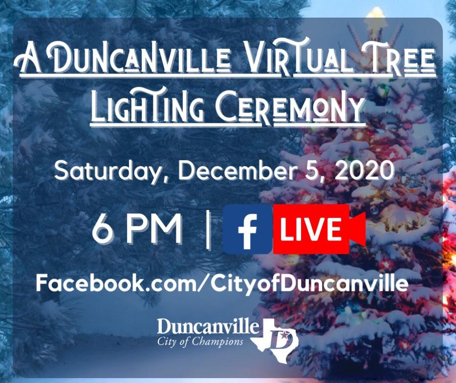 Duncanville Virtual Tree Lighting Ceremony - Saturday, December 5, 2020 at 6 p.m. at http